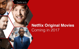 Netflix Plans On Releasing 80 Original Movies For You To Add To Your List, Then Completely Forget About In 2018