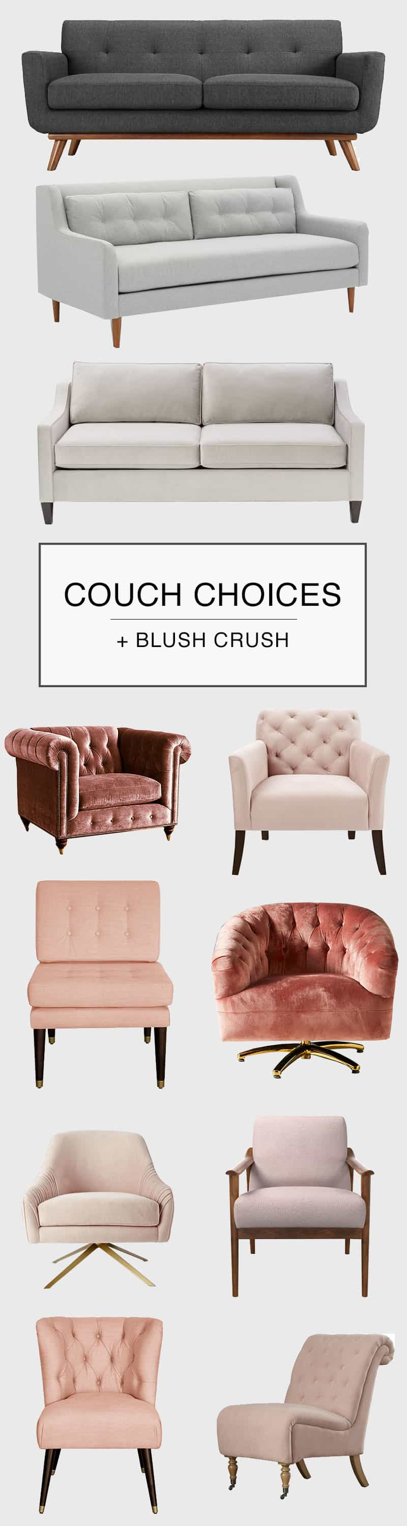 How to choose a couch and blush crush!