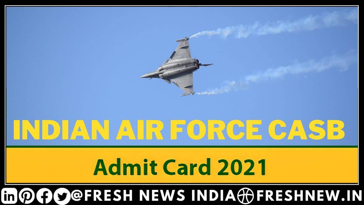 CASB IAF Admit Card 2021 download link