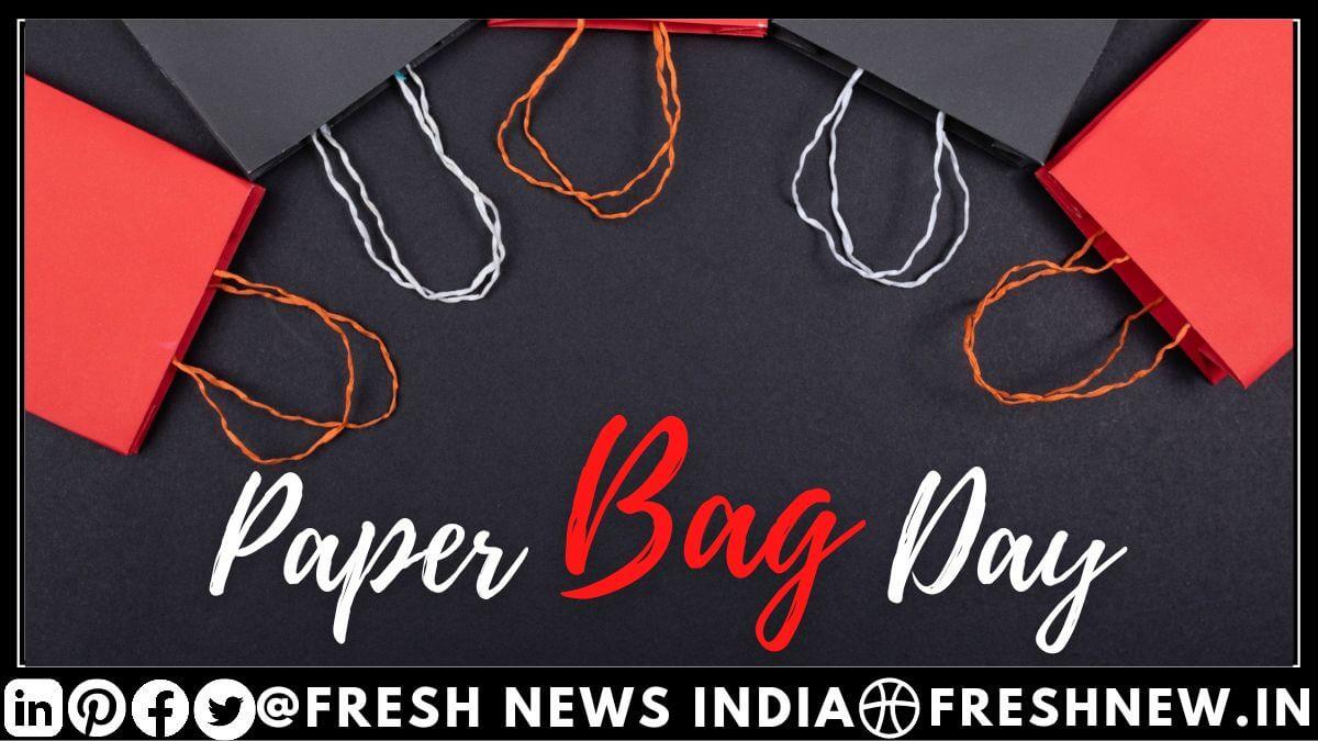 World Paper Bag Day 2021 History, Quotes, Advantage & Disadvantage