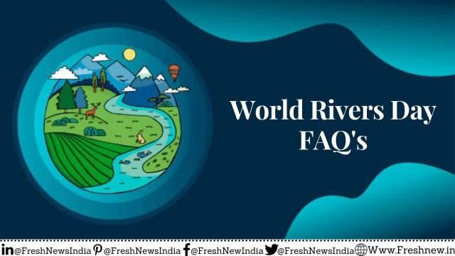 World Rivers Day FAQ's