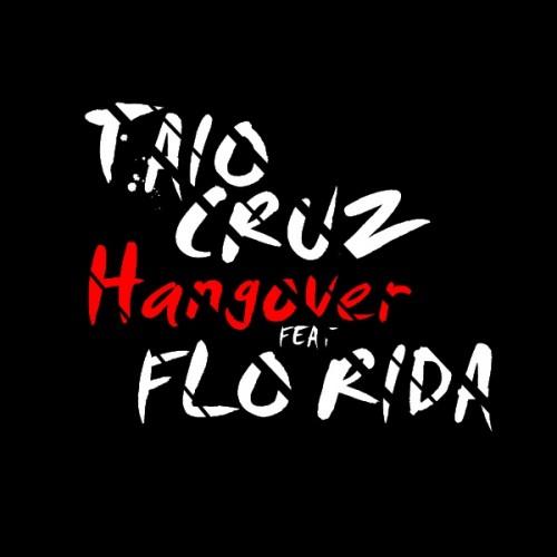 taio cruz flo rida hangover mp3 free download