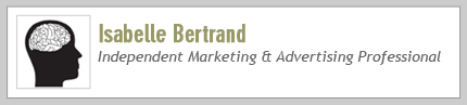 Isabelle Bertrand, Independent Marketing & Advertising Professional