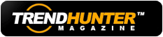 Trendhunter Magazine
