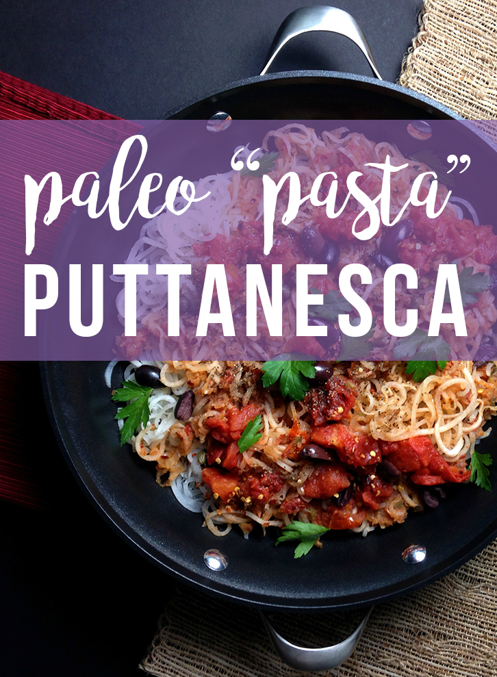"My Paleo ""Pasta"" Puttanesca (parsnip noodles) recipe is a combination of strong flavors: anchovies, capers, garlic, Greek olives, chili flakes, peppery parsnips. 