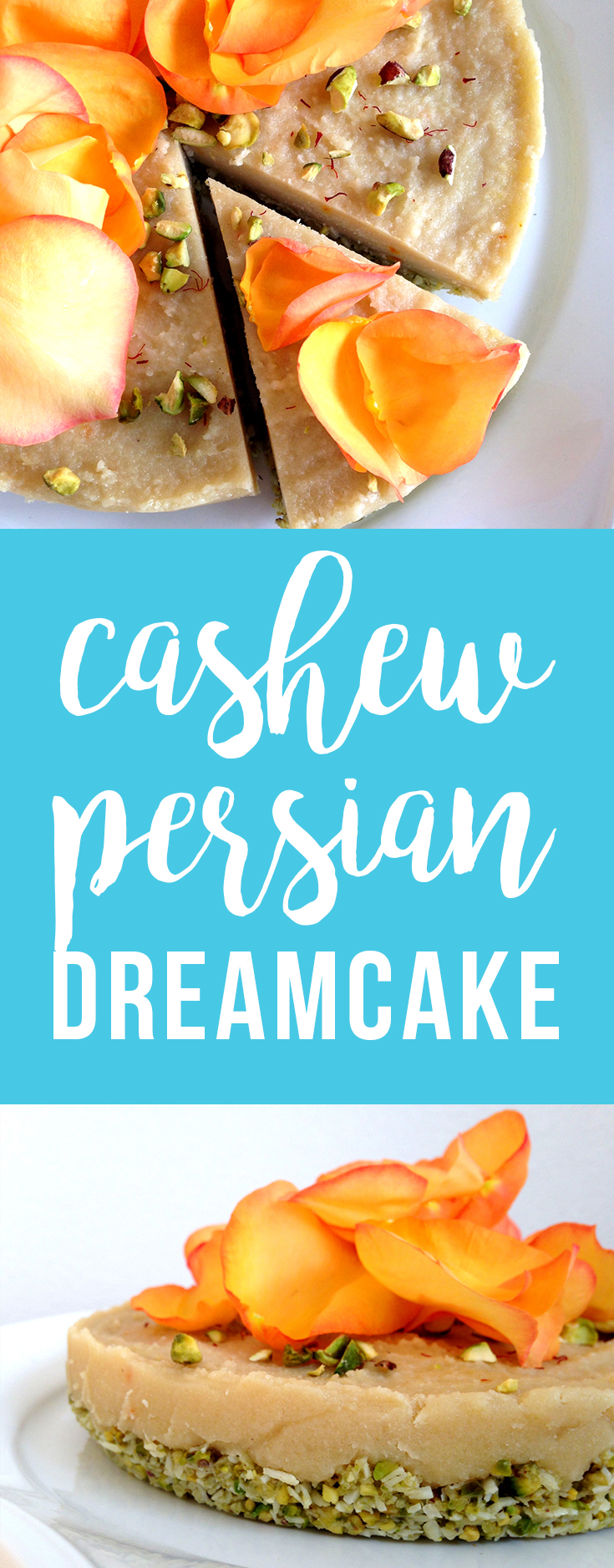 Raw Cashew Persian Dreamcake (vegan & paleo)