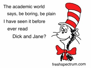 Does the academic world need a Seuss up?