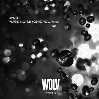Dyro - Pure Noise