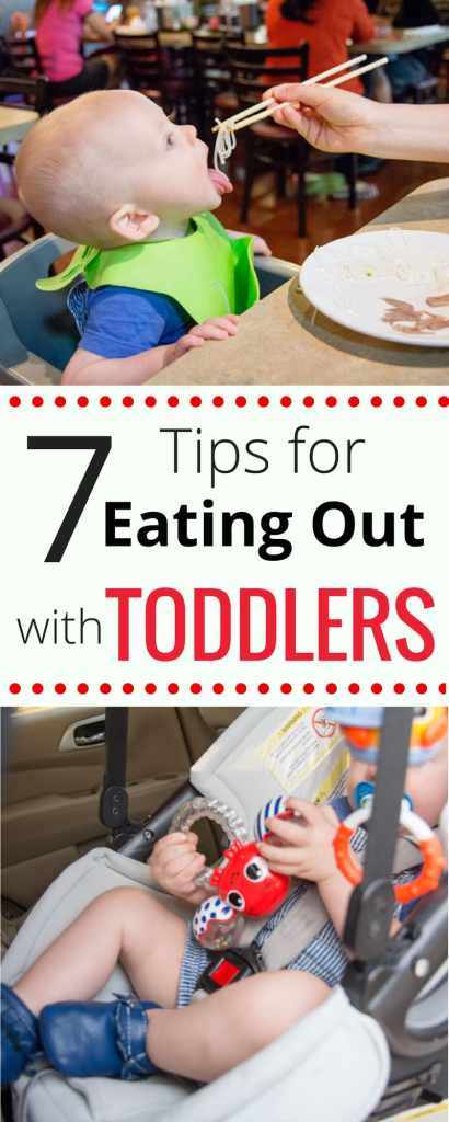 7 Tips for Eating Out with Toddlers: Bringing your kids out to eat can be pretty challenging, but here are a few tips to help make it a little easier on both of you.