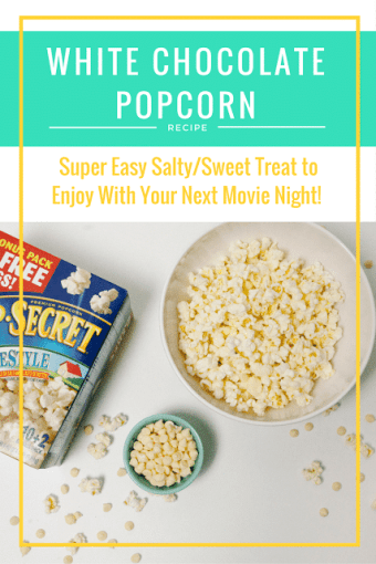 Easy White Chocolate Popcorn
