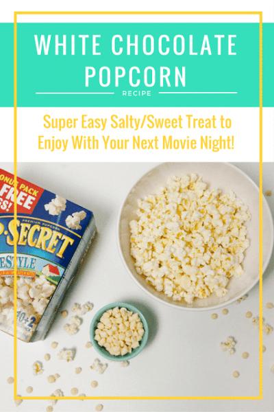 Easy White Chocolate Popcorn