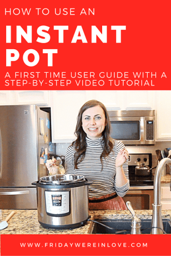 How to Use Your Instant Pot For the First Time- A Step By Step Video Tutorial