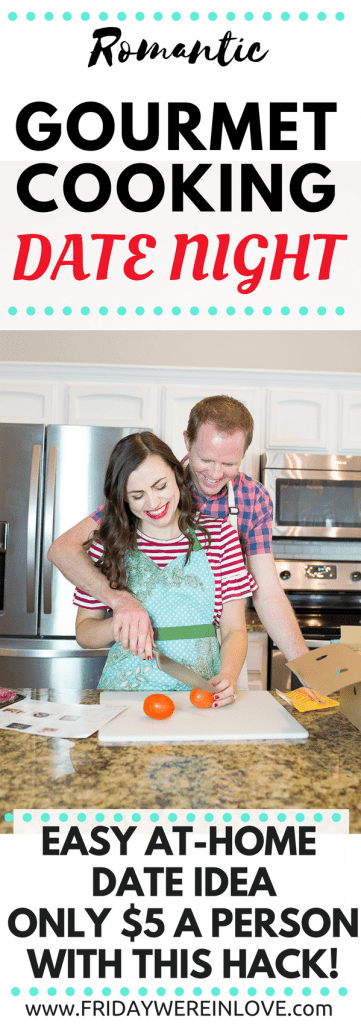 Gourmet Cooking at Home Romantic Date Night only $5-$10 per person, and an easy creative date night idea at home that you'll both love!