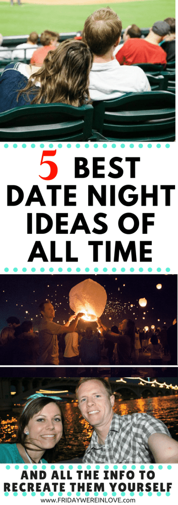 Our 5 Best Dates of All Time and How to Recreate Them Yourself: from a couple who has been on thousands of dates and loves creative date ideas