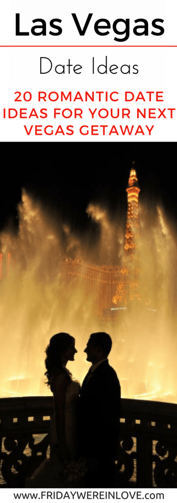 Las Vegas Date Ideas: 20 Romantic date ideas for your next Vegas getaway