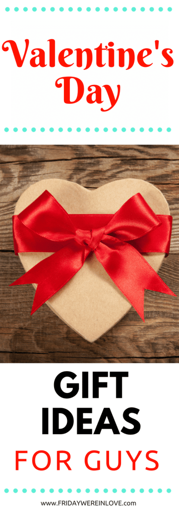 What to get a guy for Valentine's Day: A Valentine's Day gift guide for husbands, boyfriends, and all the men in your life!