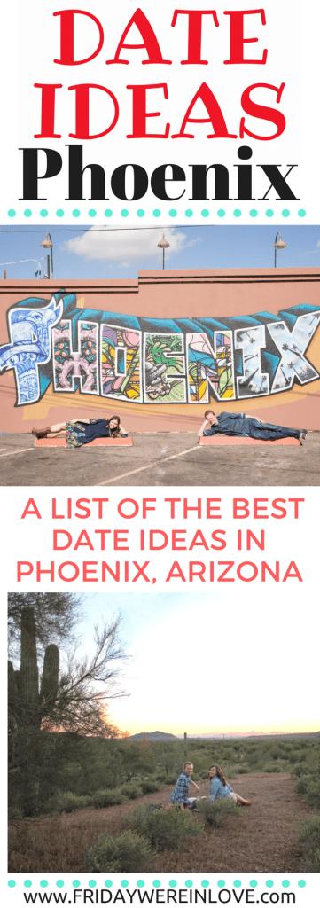 Date Ideas Phoenix: A List of the best date night ideas in Phoenix, Arizona