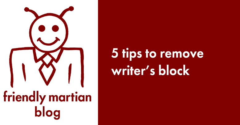 5 tips to remove writer's block