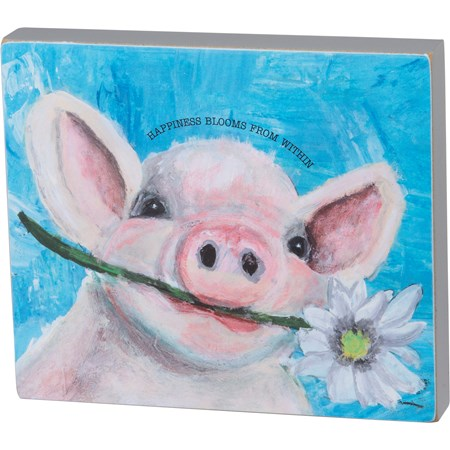 Block Sign – Happiness Blooms From Within