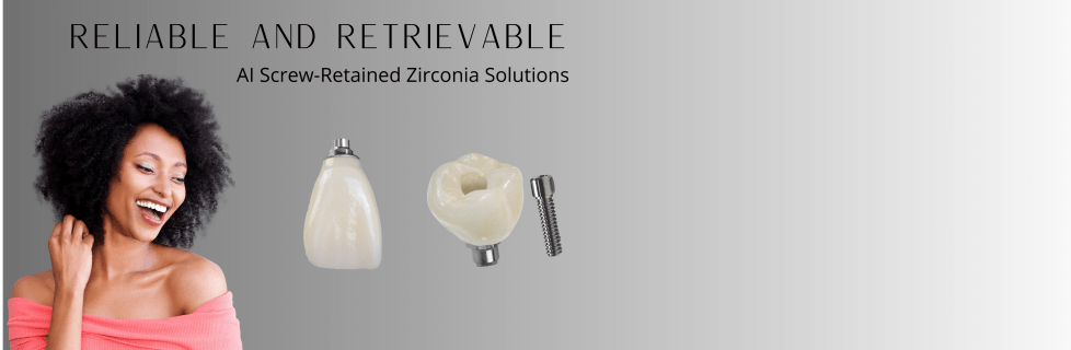 AISRZ Screw Retained Zirconia
