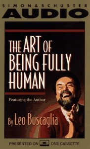 Leo Buscaglia - Life Changing Lessons and Quotes