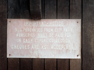 An old notice at one of the City Park Nurseries