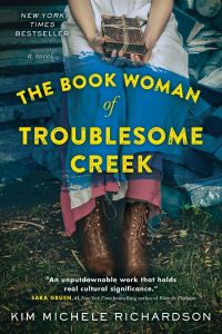 Book cover: The Book Woman of Troublesome Creek by Kim Michele Richardson