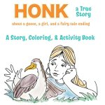 Honk the Goose! Is Publishing a Children's Activity Book!!