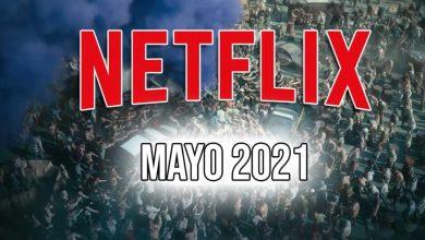 netflix mayo 2021