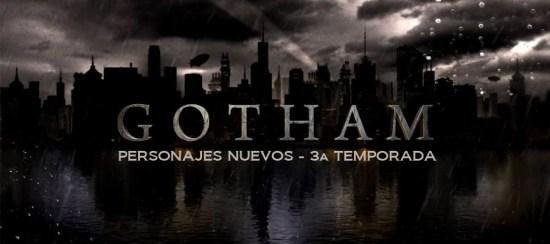 Gotham 3aT NUEVOS header