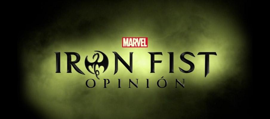 Iron Fist - OPINIÓN