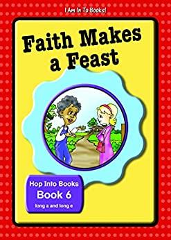 Book 6 Faith Makes a Feast