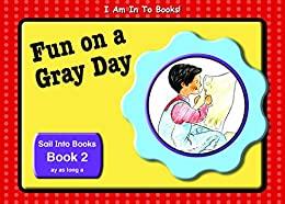 Book 2 Fun on a Gray Day