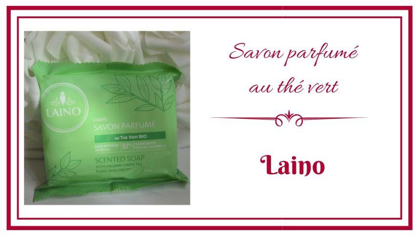 Savon parfumé au thé vert - LAINO