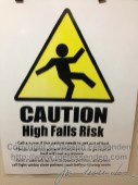 Apparently, I was a high fall risk.