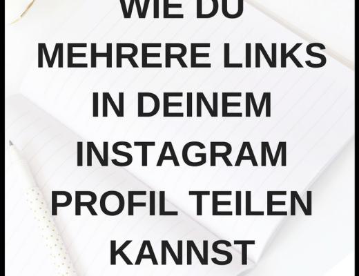 Wie Du Mehrere Links in Deinem Instagram Profil Teilen Kannst