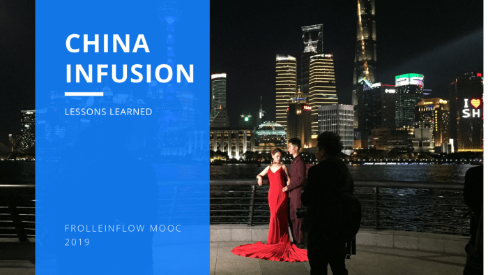 CHINA INFUSION - Lessons Learned