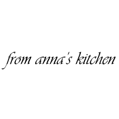 From Anna's Kitchen