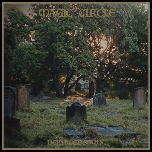 Album Review | Magic Circle | Departed Souls