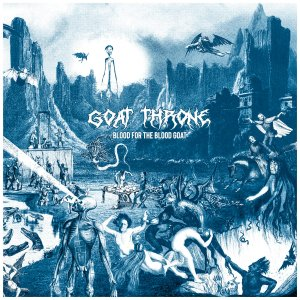 Album Review | Goat Throne | Blood for the Blood Goat