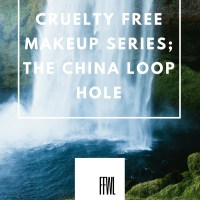 Cruelty Free Series; The China Loop Hole.