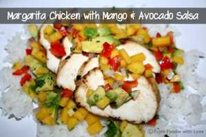 Margarita Chicken with Mango & Avocado Salsa