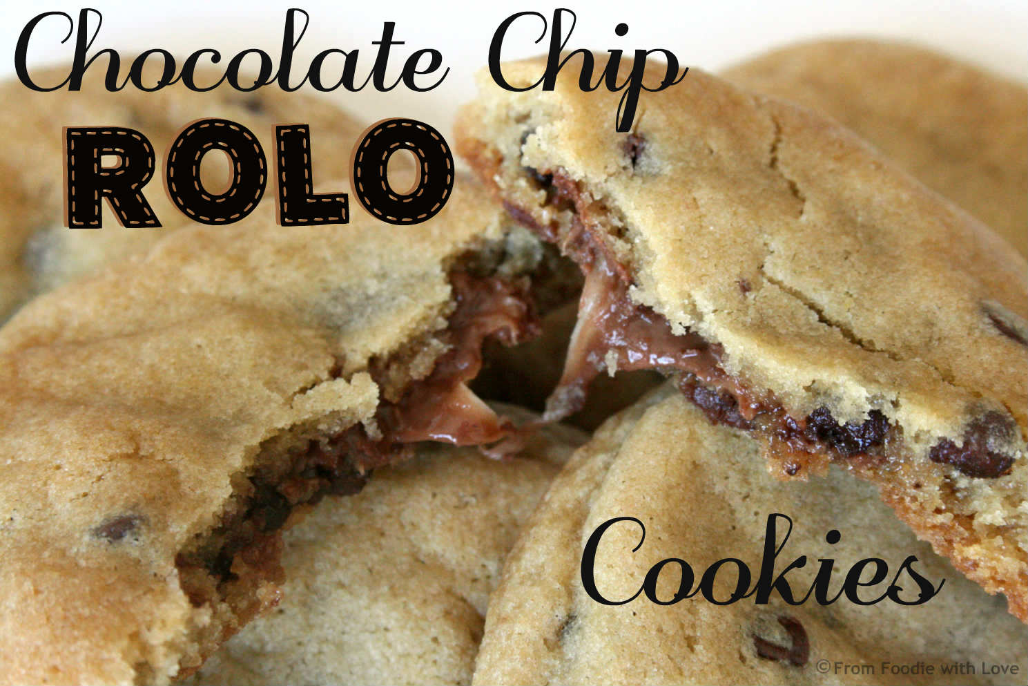 Chocolate Chip Rolo Cookies