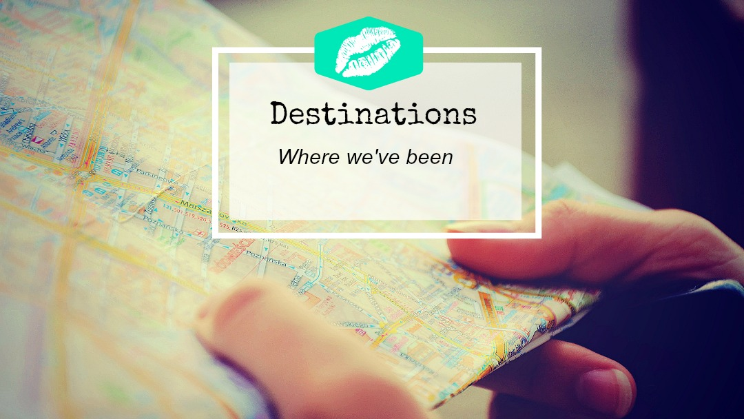 Destionations, where we have traveled