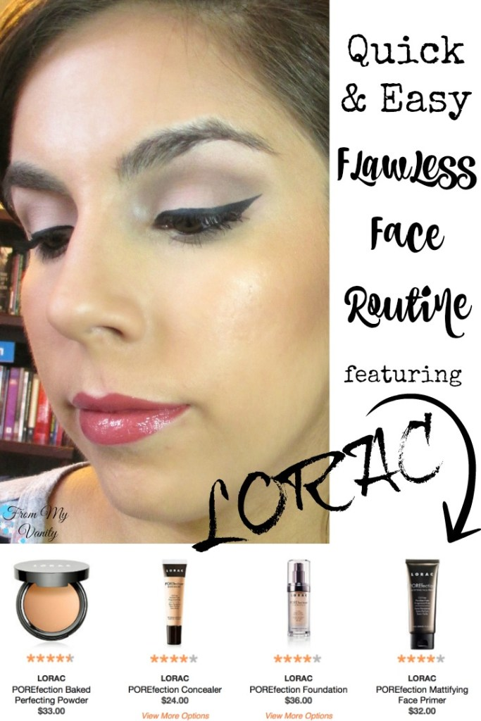 Flawless Face Routine // Step-By-Step Tutorial featuring LORAC's POREfection line // FromMyVanity.com