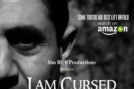 Cursed Amazon - I am Cursed - a horror film <br>from director Shiraz Khan