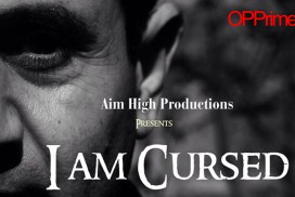 Cursed OPPrime - I am Cursed - a horror film <br>from director Shiraz Khan