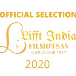 LIFFT INDIA LAUREL   OFFICIAL SELECTION 2021 TRANSPARENT - Anthropocene Chronicles Part I published