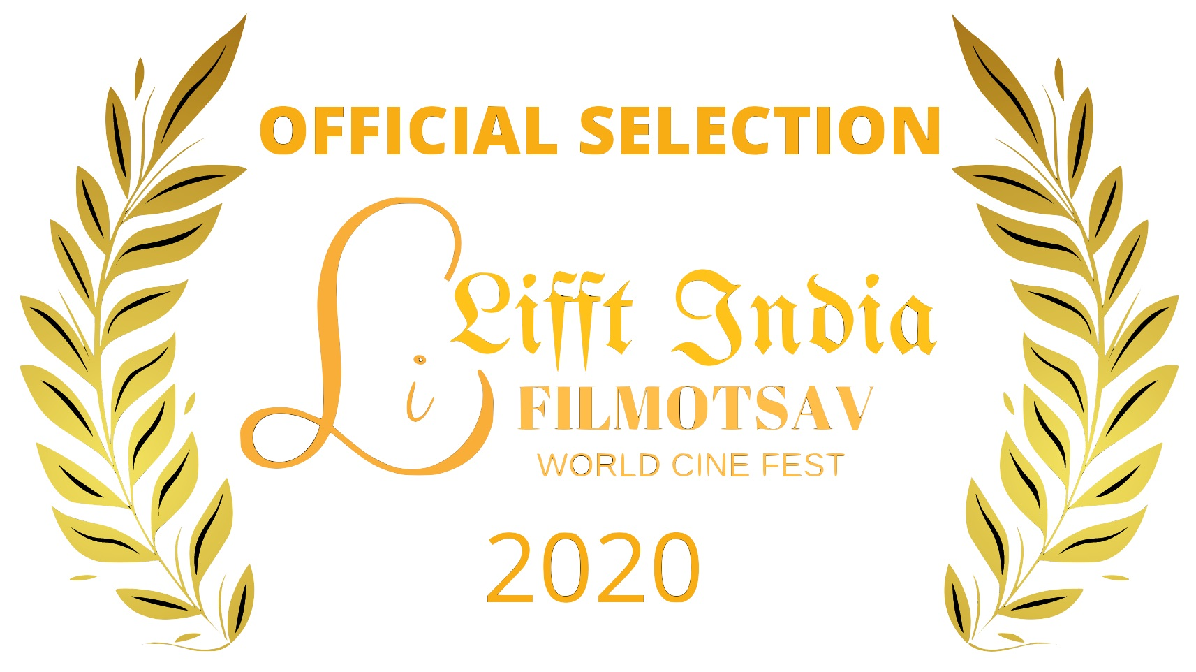 LIFFT INDIA LAUREL   OFFICIAL SELECTION 2021 TRANSPARENT - The Importance of Festivals