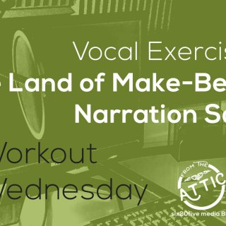 In the Land of Make Believe: Narration Scripts - Workout Wednesday